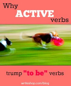 Using lively, concrete verbs helps students paint a vivid word picture in the reader's mind
