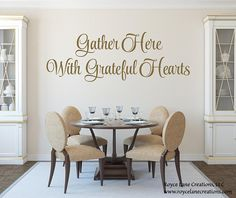 Gather Here with Grateful Hearts- Kitchen Decor-Dining Room Sayings-Gather Decal- Gold Kitchen Decal- Dining Room Sayings