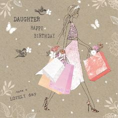 Daughter Birthday Card. This greetings card is hand-finished. The card size is 6 x 6 inches and comes with white envelope.