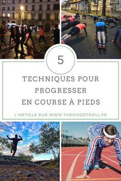 Comment progresser en course à pied ? Voici mes 5 conseils et techniques pour devenir un pro du #running