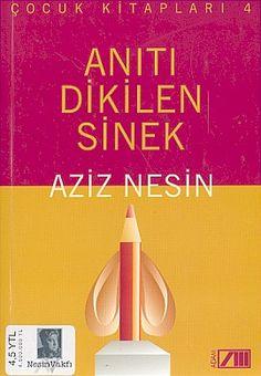 aniti dikilen sinek  ozel basim  - aziz nesin - adam yayinlari aziz nesin kitaplari  http://www.idefix.com/kitap/aniti-dikilen-sinek-ozel-basim-aziz-nesin/tanim.asp