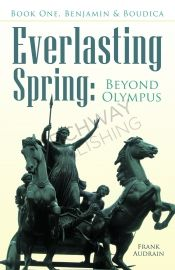 The Everlasting Spring: Beyond Olympus by Frank Audrain - OnlineBookClub.org Book of the Day! @OnlineBookClub
