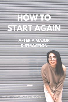 If your productivity has been derailed big time and you'd like to know how to start again after a major distraction, then this post is for you! via @intentionalhl