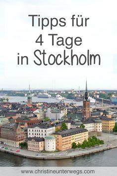 Tipps für 4 Tage in Stockholm