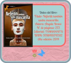 "Ficha de ""Nefertiti también usaba mascarilla"", Ángela Bravo Editorial, Photo And Video, Movie Posters, Note Cards, Author, Libros, Film Poster, Popcorn Posters, Film Posters"