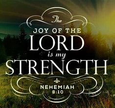 Bible Verses Quotes, Bible Scriptures, Lord Is My Strength, Joy Of The Lord, Bible Knowledge, Praise The Lords, Good Good Father, Faith In God, Trust God