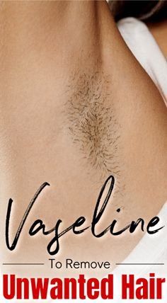 #Body #Hair #Minutes #Remove #Unwanted #Vaseline #Body #Hair #Minutes #Remove #Unwanted #Vaseline #BrazilianHairRemoval #SkinHairRemoval #UnwantedHairOnChin #LegHairRemoval Permanent Facial Hair Removal, Chin Hair Removal, Upper Lip Hair Removal, Underarm Hair Removal, Electrolysis Hair Removal, Remove Unwanted Facial Hair, Unwanted Hair, Best Hair Removal Products, Hair Removal Methods