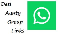 Desi Aunties Whatsapp Group: Join 100 Aunties Whatsapp Group Links List: Hi, Friends, we have bought the most recent Desi aunty WhatsApp groups for you all.
