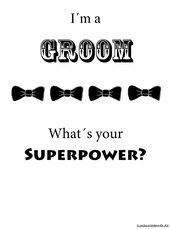 I´m a Groom - What´s your Superpower?
