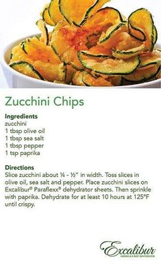 Old Day is today, Oct. 2014 - Enjoy the with Zucchini Chips & Excalibur Dehydrators! Raw Food Recipes, Vegetable Recipes, Snack Recipes, Cooking Recipes, Healthy Recipes, Jar Recipes, Freezer Cooking, Dehydrated Food Recipes, Drink Recipes