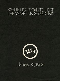 The Big Read: The story of White Light/White Heat by the Velvet Underground White Heat, White Light, The Big Read, Experimental Music, Make You Cry, Tumblr, Magazine Ads, Talk To Me, Rock Bands