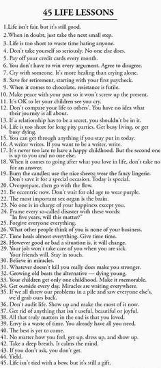 Positive Quotes : QUOTATION – Image : Quotes Of the day – Description List of 45 Great life lessons to life by. Sharing is Power – Don't forget to share this quote ! New Quotes, Family Quotes, Happy Quotes, Wisdom Quotes, Quotes To Live By, Positive Quotes, Funny Quotes, Life Quotes, Inspirational Quotes
