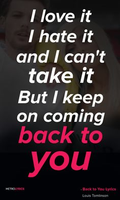 Back to you//Louis Tomlinson feat. Bebe Rexha and Digital Farm Animals❤️❤️❤️ Song Lyric Quotes, Music Lyrics, Music Quotes, Love Yourself Lyrics, Be Yourself Quotes, Best Songs, Love Songs, Music Love, Music Is Life