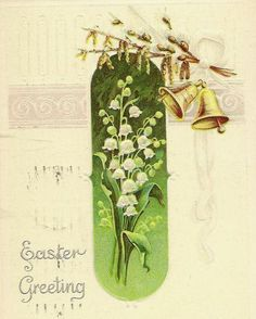 Lily of the Valley on Vintage Easter Postcard  by TheOldBarnDoor, $4.00....Month of May's flower