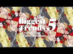 The 5 Biggest Trends From Spring 2018 Collections