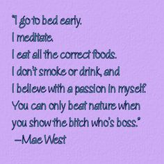 My favorite Mae West quote