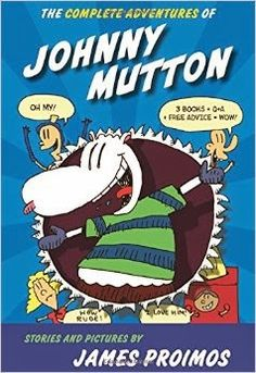 The Complete Adventures of Johnny Mutton by James Proimos – EL (K-3) - ADVISABLE Johnny is a sheep that was adopted by a human mother and raised to be a human. He is very unique and has his own unique way of living life. This book is sort of comic/graphic novel style and features many little short stories about Johnny's many adventures.