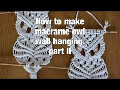 How to make macrame owl wall hanging step-by-step DIY tutorial - part #1 of 2 - YouTube