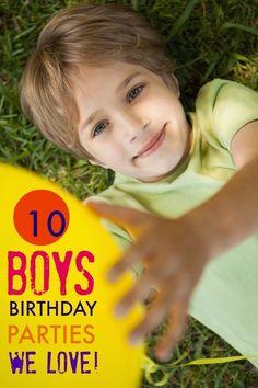 Boy Birthday Party Ideas We Love