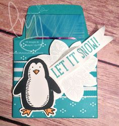 Let it Snow | Stampin' Up! | Flurry of Wishes | Snow Place | Envelope Liners #giftcardholder #penguin #snowflake #letitsnow #literallymyjoy #cherryontopdspstack #20152015HolidayCatalog