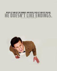 He doesn't like endings