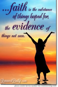 Which Came First, the Faith or the Evidence? - Renewed Daily