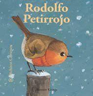 Rodolfo Petirrojo (Bichitos curiosos series) (Spanish Edition): Antoon Krings, David Caceres Gonzalez: 9788498012026: Amazon.com: Books