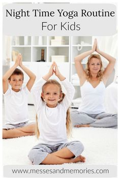 Do you need an easy bedtime routine?  This night time yoga routine for kids is a must to add to your sleep routine.  It relaxes and calms them after a busy day!  This has been repinned over 12,000 times!