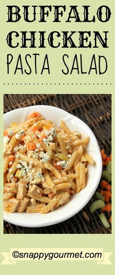 Buffalo Chicken Pasta Salad Recipe, perfect for #tailgating! snappygourmet.com