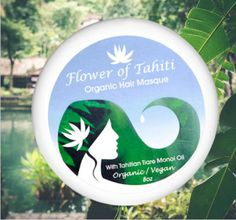 Organic Hair Masks with Tahitian Monoi Oil. Organic/Vegan Hair Masque, Tahiti, Masks, Organic, Vegan, Flowers, Florals, Royal Icing Flowers, Bloemen