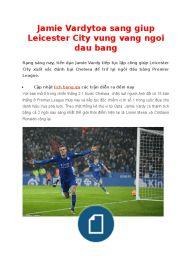 Jamie Vardytoa Sang Giup Leicester City Vung Vang Ngoi Dau Bang