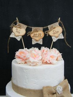 We Still Do Cake Topper Burlap & Lace Bunting Flags