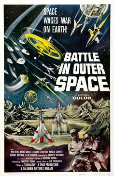 Battle in Outer Space Movie Poster. This was a classic Japanese science fiction film, and the effects are still pretty impressive 50 some years Classic Sci Fi Movies, Sci Fi Horror Movies, Science Fiction, Fiction Film, Pub Vintage, Vintage Movies, Vintage Space, Outer Space Movies, Sf Movies