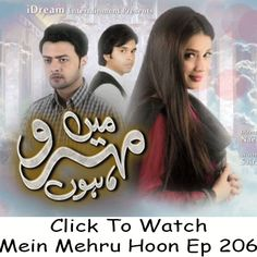 Watch Ary Digital Drama Mein Mehru Hoon Episode 206 in HD Quality. Watch all previous and latest episodes of drama Mein Mehru Hoon Ary Digital.