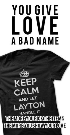 Keep Calm and let LAYTON Handle it Personalized T-Shirt LN