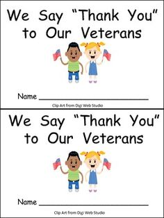 "Finding materials for Veterans Day for young students is always difficult! With that thought in mind, I created this little book for Veterans Day in kindergarten classrooms!!    On each page of this book, there are two children who say ""Thank you"" to a different member of the armed forces. The text on each page follows this pattern: We say ""Thank you"" to the men (women) in the ______.    There are 2 pages each (1 for men and 1 for women) for the army, navy, air force, marines, and coast guar..."
