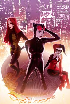 Gotham City Sirens by W. Scott Forbes  I love this because they, Catwoman, Harley and Poison Ivy  are not overtly sexualized for a change.