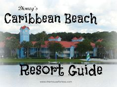 Disney's Caribbean Beach Resort - room information, dining locations, resort map, photos, and tips.  | If you're planning a stay here, you'll definitely want to read this.