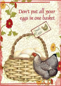 """Another old Southern saying.  Along with """"Don't count your chickens before they hatch."""""""