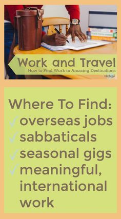 Awesome list of top online sites for work and travel: overseas jobs, sabbaticals, seasonal positions, and meaningful international jobs.