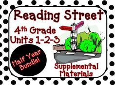 Reading Street 4th Grade Unit 1-2-3 Bundle Supplemental Materials :  This bundle combines 3 products into 1 for a great value!.This bundle contains a variety of activities for each lesson in Units 1, 2, and 3 from the fourth grade Reading Street book.
