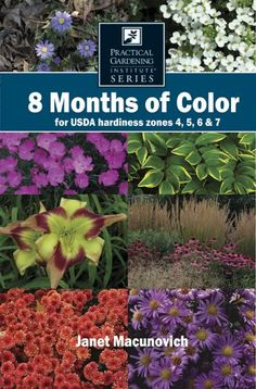 8 Months of Color for USDA hardiness zones 4, 5, 6 & 7