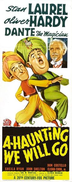 Laurel And Hardy: A-Haunting We Will Go (1942) Movie Poster https://www.youtube.com/user/PopcornCinemaShow