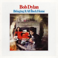 Bob Dylan Bringing It All Back Home – Knick Knack Records