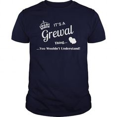 nice I love GREWAL T-shirts, It's an GREWAL thing, Name T-Shirts