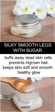 GET SILKY SMOOTH LEGS WITH SUGAR
