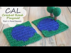 Happy Berry Crochet: CAL for Road Play Mat - Tutorial 2: Pond Square and Round Tree