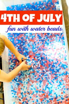 4th of July with Water Beads. Fun sensory activity for preschoolers.