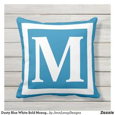 Dusty Blue White Bold Monogram Outdoor Pillow Monogram Frame, Monogram Initials, Blue Square, Throw Pillow Sets, New Home Gifts, Outdoor Throw Pillows, Dusty Blue, Fabric Patterns, Blue And White