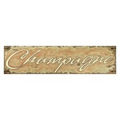 Vintage Signs 'Champagne' Textual Artt on Wood Wooden Wall Art, Metal Wall Art, Find Furniture, Furniture Decor, Distressed Wood Wall, Wine Wall Art, New Wall, How To Distress Wood, Rustic Charm